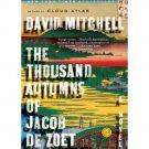 The Thousand Autumns of Jacob de Zoet : A Novel by David Mitchell - Paperback