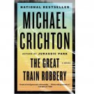 The Great Train Robbery by Michael Crichton - Paperback Fiction