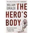 The Hero's Body by William Giraldi - Paperback