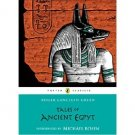 Tales of Ancient Egypt (Puffin Classics) by Roger Lancelyn Green - Paperback