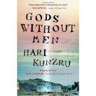 Gods Without Men : A Novel by Hari Kunzru - Paperback Fiction