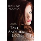 Take Another Look by Rosalind Noonan - Paperback Literary Fiction