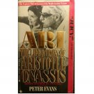 Ari : The Life & Times of Aristotle Onassis by Peter Evans - Paperback USED