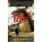 Saul's Book by Paul T. Rogers - Paperback USED Crime Fiction