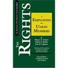 The Rights of Employees and Union Members : ACLU Guide, 2nd ed. - Paperback USED