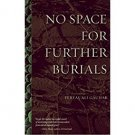 No Space for Further Burials by Feryal Ali Gauhar - Paperback Fiction