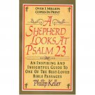 A Shepherd Looks at Psalm 23 by Philliop Keller - Paperback USED