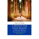 Walking the Walk : A Minute for Your Health by Dr. Hilton Hudson - Paperback