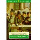 The Nether World by George Gissing - Paperback USED Oxford World's Classics