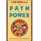 The Path of Power by Sunbear & His Tribe - Paperback Nonfiction