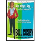 I Am What I Ate... and I'm Frightened!!! by Bill Cosby - Hardcover FIRST EDITION