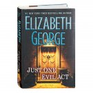Just One Evil Act : A Lynley Novel by Elizabeth George - Hardcover Mystery Book