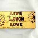 Live Laugh Love wood burn wall hanging sign