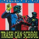 "Melvins Trash Can School 18""x28"" (45cm/70cm) Poster"