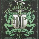 "The Tragically Hip Man Machine Poem 13""x19"" (32cm/49cm) Polyester Fabric Poster"