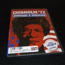 Chisholm 72 - Unbought  Unbossed (DVD, 2005, Dual Side)