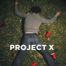 Project X Movie Art 32x24 Poster Decor