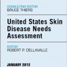 Ebook 978-1455738519 United States Skin Disease Needs Assessment, An Issue of Dermatologic Clinic