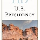 Ebook 978-1442257641 Historical Dictionary of the U.S. Presidency (Historical Dictionaries of U.S