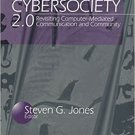 Ebook 978-0761914624 Cybersociety 2.0: Revisiting Computer-Mediated Community and Technology (New