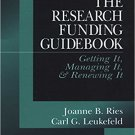 Ebook 978-0761902300 The Research Funding Guidebook: Getting It, Managing It, and Renewing It
