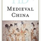 Ebook 978-1442276154 Historical Dictionary of Medieval China (Historical Dictionaries of Ancient