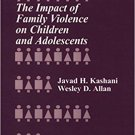 Ebook 978-0761908975 The Impact of Family Violence on Children and Adolescents (Developmental Cli