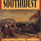Ebook 978-0842028004 Crisis in the Southwest: The United States, Mexico, and the Struggle over Te