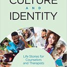 Ebook 978-1506305677 Culture and Identity: Life Stories for Counselors and Therapists