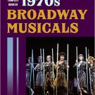 Ebook 978-1442251656 The Complete Book of 1970s Broadway Musicals