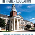 Ebook 978-1475808032 Academic Leadership in Higher Education: From the Top Down and the Bottom Up