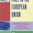 Ebook 978-0742555662 Italy in the European Union: Redefining National Interest in a Compound Poli