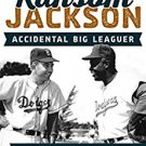 Ebook 978-1442261549 Handsome Ransom Jackson: Accidental Big Leaguer