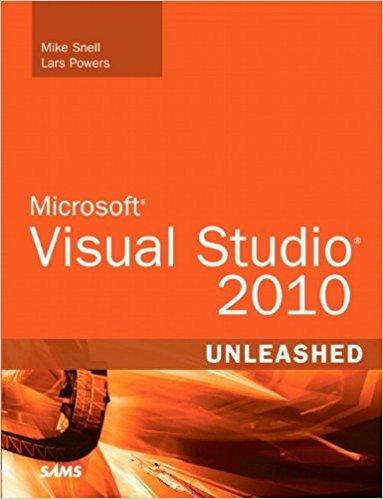 Ebook 978-0672330810 Microsoft Visual Studio 2010 Unleashed