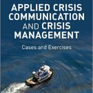 Ebook 978-1452217802 Applied Crisis Communication and Crisis Management: Cases and Exercises