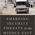 Ebook 978-1442247642 Emerging Security Threats in the Middle East: The Impact of Climate Change a