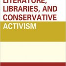 Ebook 978-1442264083 Young Adult Literature, Libraries, and Conservative Activism (Beta Phi Mu Sc