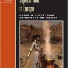 Ebook 978-0742533868 Magic and Superstition in Europe: A Concise History from Antiquity to the Pr
