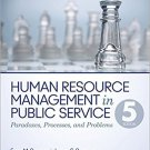 Ebook 978-1483340036 Human Resource Management in Public Service: Paradoxes, Processes, and Probl