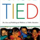 Ebook 978-0742523821 Tongue-Tied: The Lives of Multilingual Children in Public Education