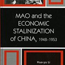 Ebook 978-0742540538 Mao and the Economic Stalinization of China, 1948–1953 (The Harvard Cold War