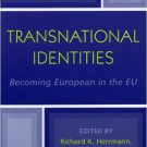 Ebook 978-0742530072 Transnational Identities: Becoming European in the EU (Governance in Europe