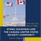 Ebook 978-1442242692 Ethnic Diasporas and the Canada-United States Security Community: From the C