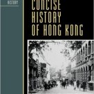 Ebook 978-0742534216 A Concise History of Hong Kong (Critical Issues in World and International H