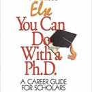 Ebook 978-0761919698 What Else You Can Do With a PH.D.: A Career Guide for Scholars (1-Off Series
