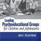 Ebook 978-1412914017 Leading Psychoeducational Groups for Children and Adolescents