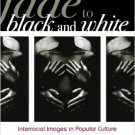 Ebook 978-0742560802 Fade to Black and White: Interracial Images in Popular Culture (Perspectives