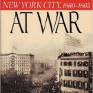 Ebook 978-0842050579 Gotham at War: New York City, 1860-1865 (The American Crisis Series: Books o