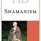 Ebook 978-1442257979 Historical Dictionary of Shamanism (Historical Dictionaries of Religions, Ph
