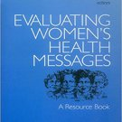 Ebook 978-0761900573 Evaluating Women's Health Messages: A Resource Book